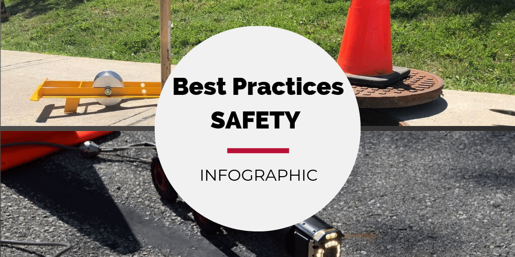 Mainline & Lateral Inspection Safety Best Practices