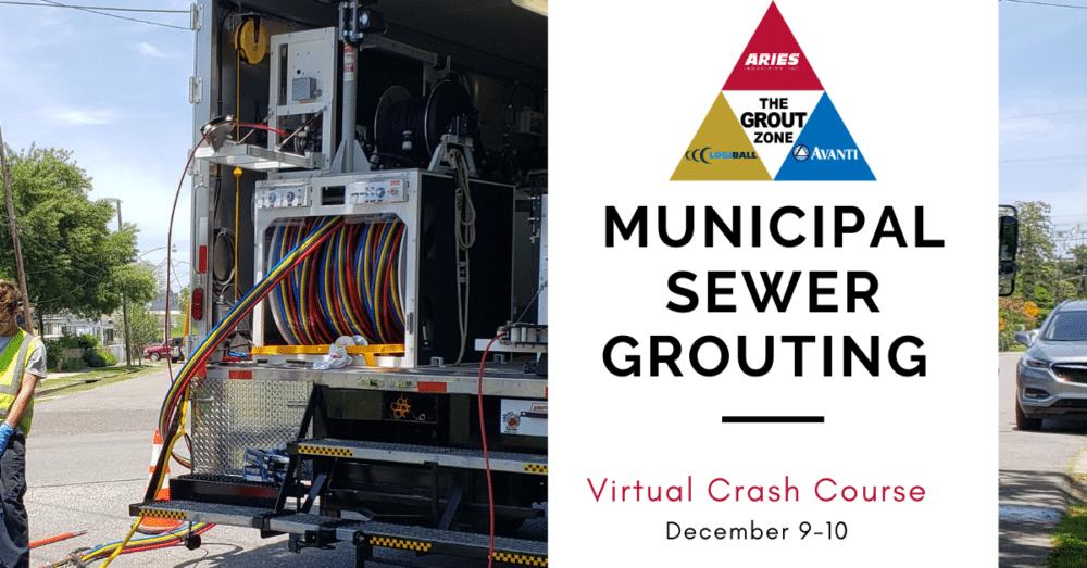 Virtual Municipal Sewer Grouting Crash Course